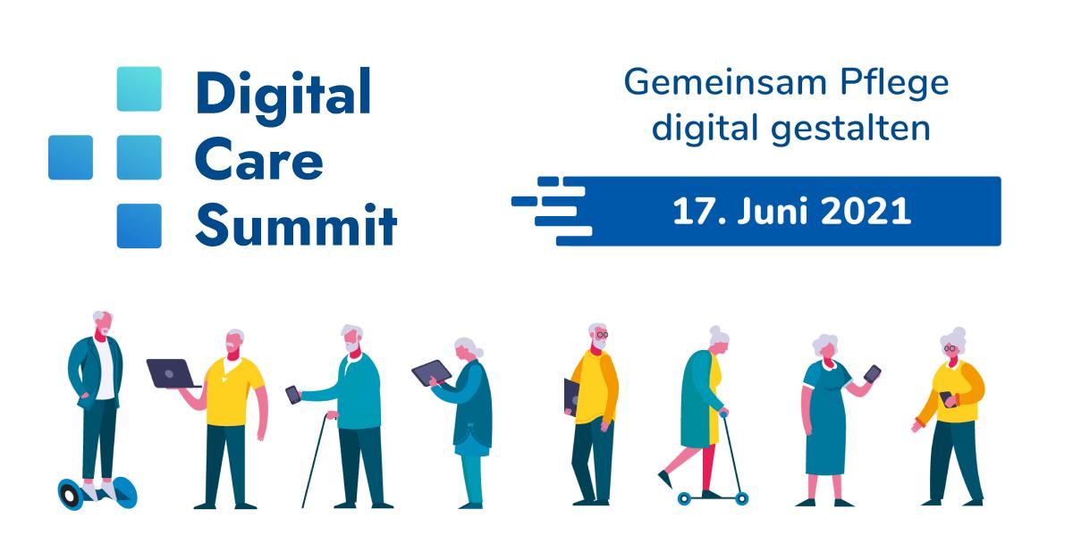 Digital Care Summit am 17.06.2021